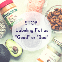 "Stop Labeling Fat as ""Good"" or ""Bad"""
