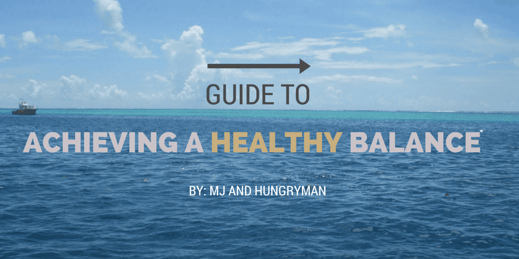 Achieving a Healthy Balance