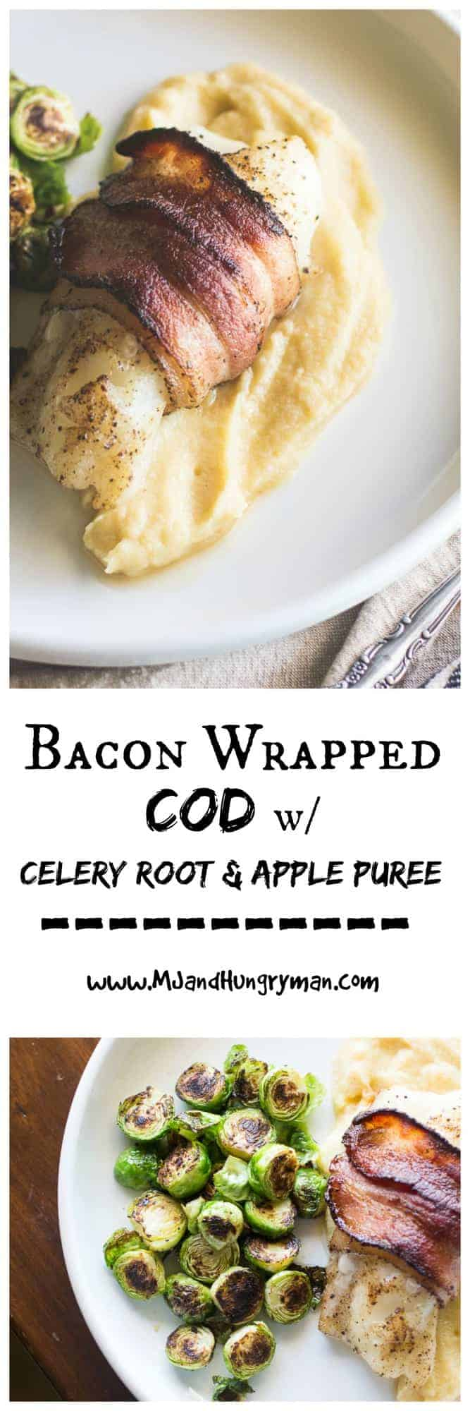 Bacon Wrapped Cod with Celery Root and Apple Puree - MJ and Hungryman ...