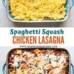 noodle-less spaghetti squash chicken lasagna