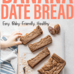loaf of banana date bread with three slices laid flat with a toddler hand reaching for one